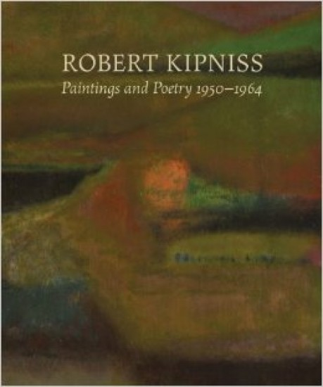 Publications - Robert Kipniss: Paintings and Poetry, 1950 - 1964