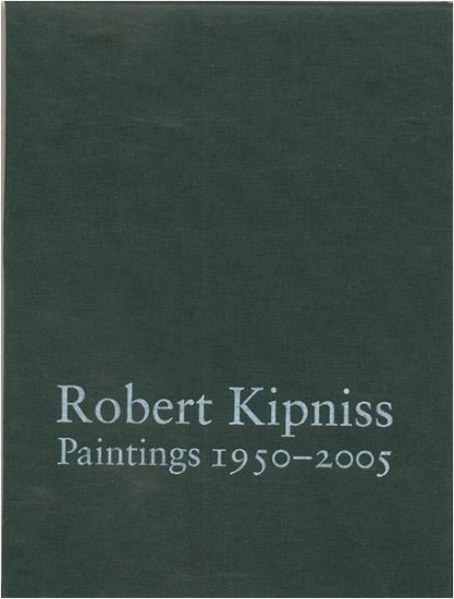 Publications - Robert Kipniss: Paintings 1950 – 2005; Deluxe Edition